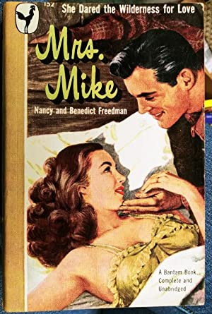 Mrs. Mike #152 [The Story of Katherine Mary Flannigan]