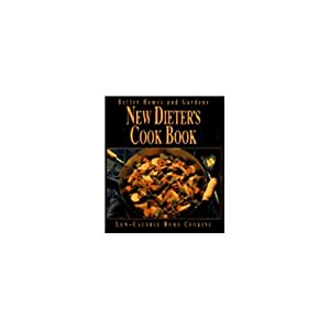 Better Homes and Gardens New Dieters Cook: Better Homes and