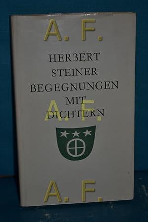Begegnungen mit Dichtern: Steiner, Herbert: