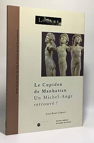 Le Cupidon de Manhattan : un Michel-Ange: Gaborit Jean-René