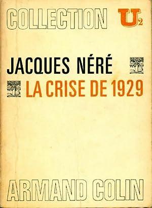 La crise de 1929 - Jacques Néré: Jacques Néré