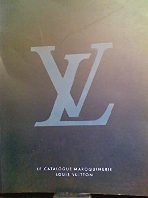 Le Catalogue Maroquinerie Louis Vuitton: Louis Vuitton Malletier