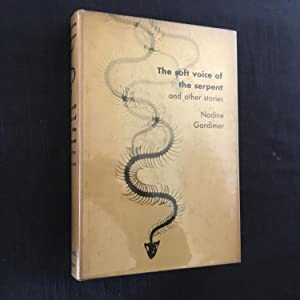 The Soft Voice of The Serpent and: Gordimer, Nadine