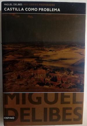 Castilla como problema (Las ratas, El tesoro,: Miguel Delibes