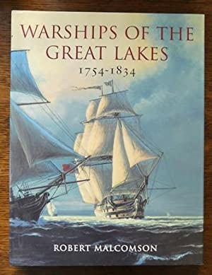 WARSHIPS OF THE GREAT LAKES 1754-1834.