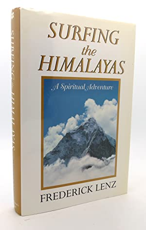 Seller image for SURFING THE HIMALAYAS A Spiritual Adventure for sale by Rare Book Cellar
