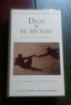 Imagen del vendedor de DIOS Y EL MUNDO. CREER Y VIVIR EN NUESTRA EPOCA. UNA CONVERSACION CON PETER SEEWALD a la venta por Libreria Castrillo