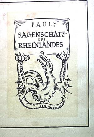 Bild des Verkäufers für Der Sagenschatz des Rheinlandes. zum Verkauf von Petra Gros