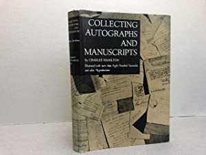 COLLECTING AUTOGRAPHS AND MANUSCRIPTS