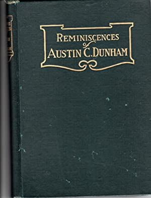Seller image for Reminiscences of Austin C. Dunham for sale by PERIPLUS LINE LLC