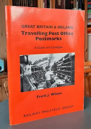 Great Britain & Ireland Travelling Post Office: Wilson, Frank J.