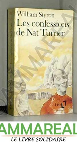 CONFESSIONS DE NAT TURNER by WILLIAM STYRON
