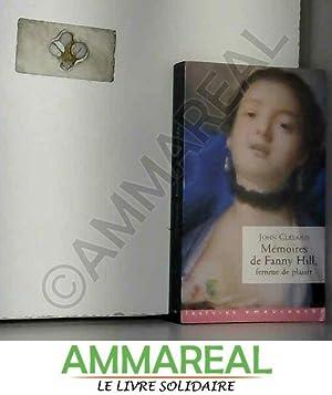 Image du vendeur pour Mémoires de Fanny Hill, femme de plaisir mis en vente par Ammareal