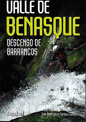 Imagen del vendedor de VALLE DE BENASQUE. DESCENSO DE BARRANCOS. a la venta por Books Never Die
