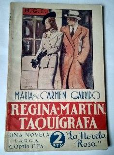 Regina Martín, taquígrafa.: Garrido, María del