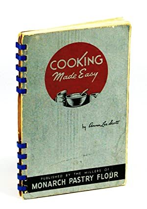 Cooking Made Easy: Scott, Anna Lee