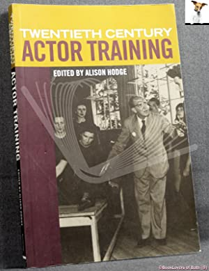 Twentieth Century Actor Training: Principles of Performance