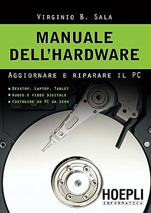 Manuale dell'hardware: Virginio B., Sala