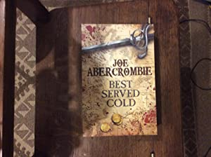 Best Served Cold ***SIGNED LINED DATED UNC: Abercrombie, Joe