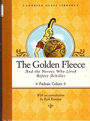 The Golden Fleece and the Heroes Who: Colum, Padraic
