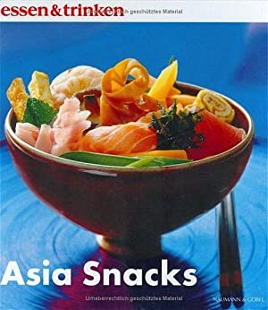 Asia Snacks (essen&trinken)