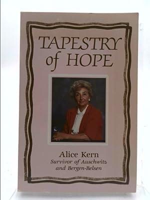 Tapestry of Hope: Kern, Alice