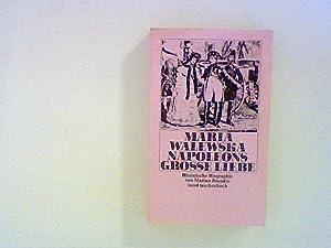 Maria Walewska, Napoleons große Liebe. Historische Biographie: Brandys, Marian: