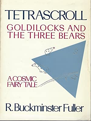 Tetrascroll: Goldilocks and the Three Bears