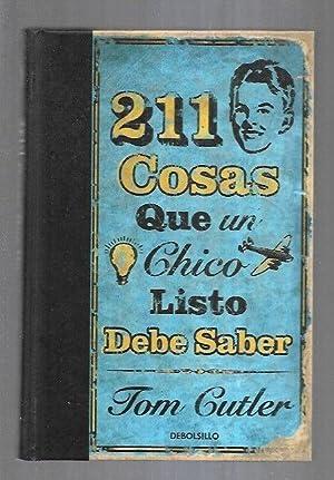 211 COSAS QUE UN CHICO LISTO DEBE: CUTLER, TOM