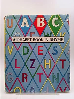 ABC An Alphabet Book in Rhyme: anonymous