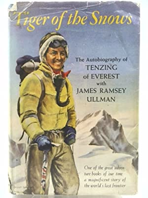 Tiger of the Snows : The Autobiography: Tenzing of Everest;