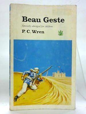 Beau Geste.: P. C. Wren