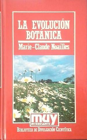 LA EVOLUCIÓN BOTÁNICA: NOAILLES, MARIE-CLAUDE