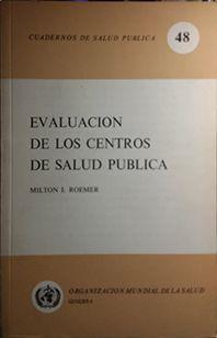 EVALUACION DE LOS CENTROS DE SALUD PUBLICA: VARIOS AUTORES