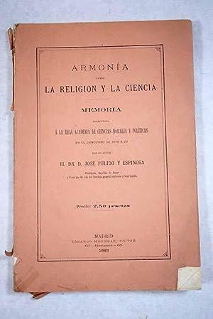 Armonía entre la religión y la ciencia: Pulido y Espinosa,