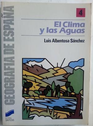 El clima y las aguas: Luis Albentosa Sánchez