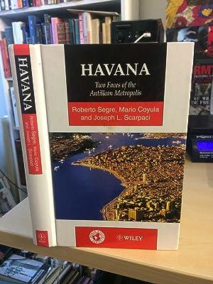 Havana. Two Faces of the Antillean Metropolis: Segre, Mario Coyula