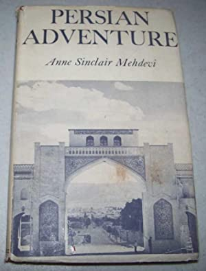 Persian Adventure: Mehdevi, Anne Sinclair