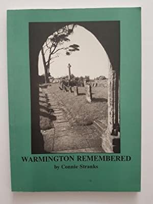 Warmington Remembered: A Warwickshire Village and Its People, 1915-90