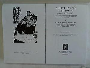 A History of Ethiopia. Nubia & Abyssinia: Budge, E. A.