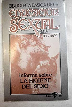 Informe sobre la higiene del sexo: Rodríguez y Fernández,