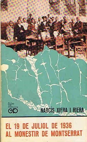 EL 19 DE JULIOL DE 1936 AL: Xifra I Riera.