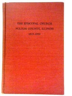 The Episcopal Church in Fulton County, Illinois: Constance H Swartzbaugh