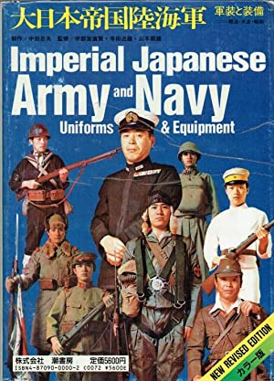 IMPERIAL JAPANESE ARMY AND NAVY UNIFORMS AND: Nakata, Tadao &