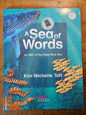 SEA OF WORDS: An ABC of the: TOFT, Kim Michelle