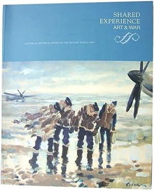 Shared Experience, Art & War: Australia, Britain: Brandon, Laura; Stanley,
