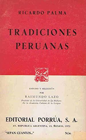 TRADICIONES PERUANAS: Palma. Ricardo