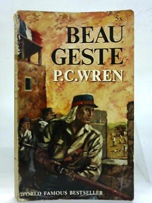 Beau Geste: P. C. Wren
