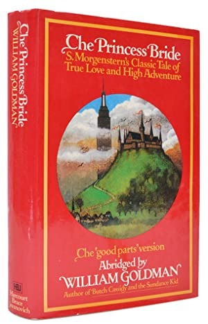 The Princess Bride. S. Morgenstern's Classic Tale: GOLDMAN, William.
