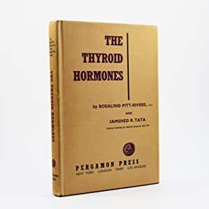 The Thyroid Hormones. With a Chapter on Diseases of the Thyroid.